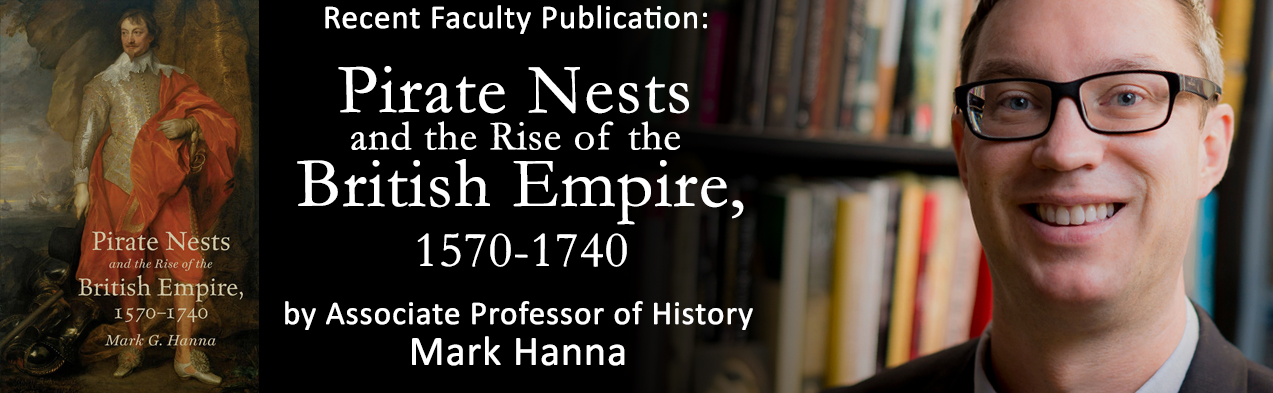 Recent Publication: Pirate Nests and the Rise of the British Empire by Hanna